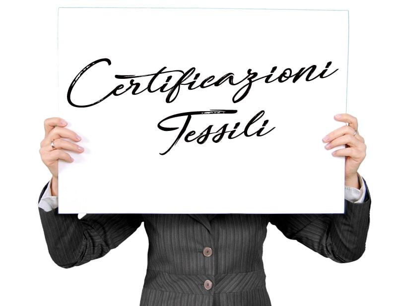 49ca31c9ab5cc Certificazioni Tessili