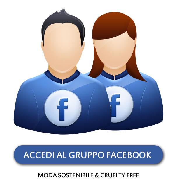 Accedi al Gruppo Facebook Moda Sostenibile & Cruelty Free